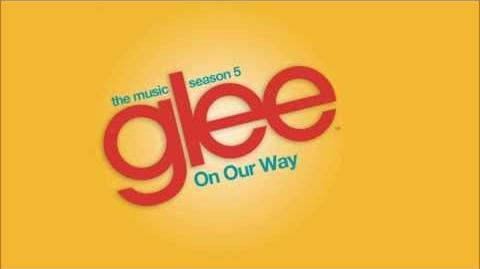 Glee - On Our Way