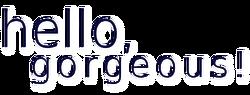 Hellogorgeous