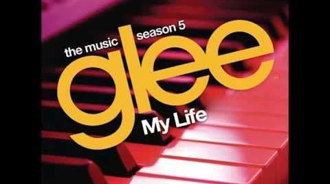 Glee - My Life (HQ FULL STUDIO)