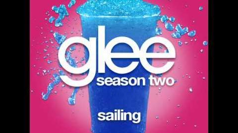 Glee - Sailing (SHOW VERSION) LYRICS