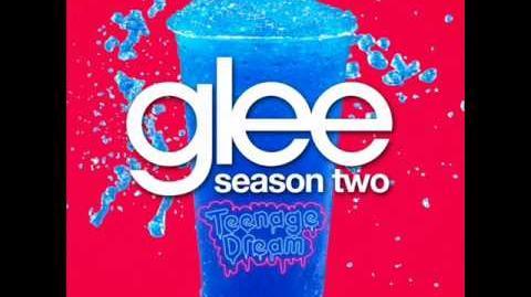 Glee - Teenage Dream (Acapella)