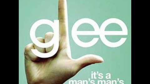 It's a Man's Man's Man's World - Glee Cast