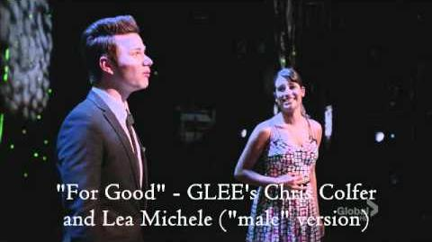 """For Good"" - GLEE's Chris Colfer and Lea Michele (""male"" version)"
