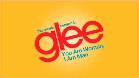 You Are Woman I Am Man - Glee Cast HD FULL STUDIO