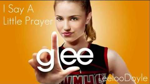 Glee Cast - I Say A Little Prayer (HQ) FULL SONG