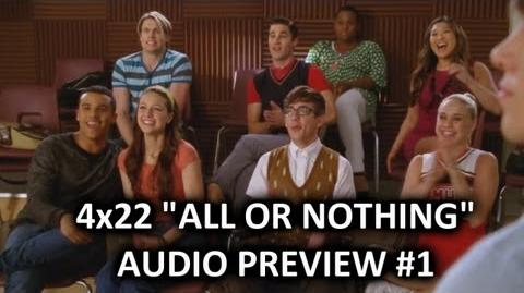 "Glee 4x22 Audio Preview 1 ""All Or Nothing"" ""Will talks to the Glee Club about Regionals"""