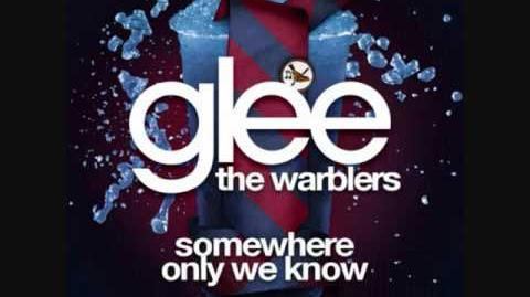 Somewhere Only We Know (Warblers)