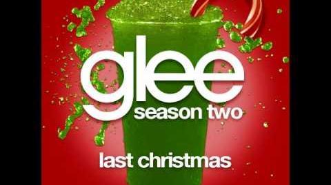 Glee - Last Christmas (DOWNLOAD MP3 LYRICS)