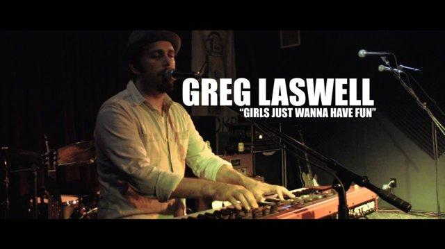 Greg Laswell - Girls Just Wanna Have Fun