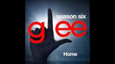 Glee - Home (DOWNLOAD MP3 LYRICS)