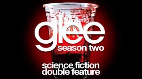 Glee - Science Fiction Double Feature (DOWNLOAD MP3 LYRICS)