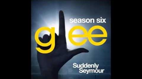 Glee - Suddenly Seymour (DOWNLOAD MP3 LYRICS)-0