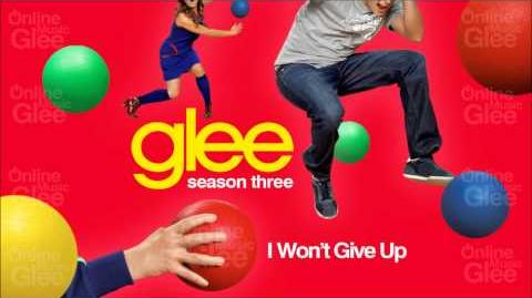 I Won't Give Up - Glee