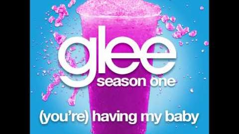 Glee - (You're) Having My Baby (DOWNLOAD MP3 LYRICS)