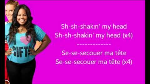 Glee - Shakin' my head Paroles & Traduction