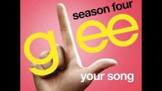 Glee - Your Song (DOWNLOAD MP3+LYRICS)