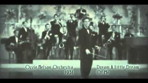 Ozzie Nelson Orchestra - Dream A Little Dream Of Me (1931)