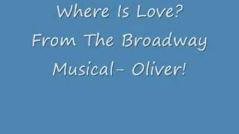 Where Is Love?- Oliver! lyrics