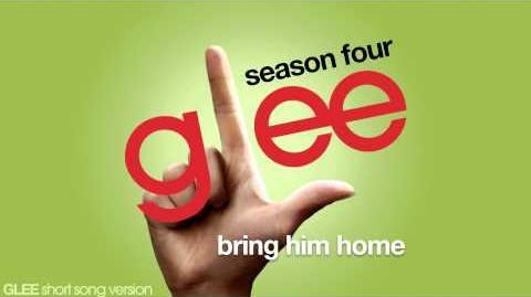 Glee - Bring Him Home - Episode Version Short