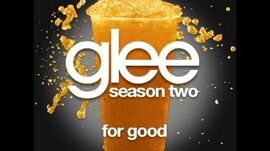 Glee - For Good (DOWNLOAD MP3 + LYRICS)