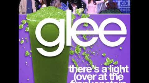 Glee - There's A Light (Over At Frankenstien's Place) (Acapella)
