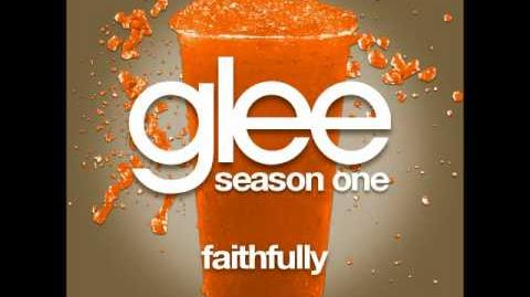 Glee - Faithfully (DOWNLOAD MP3 LYRICS)