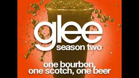 Glee - One Bourbon, One Scotch, One Beer-0