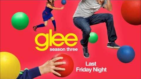 Last Friday Night - Glee-0