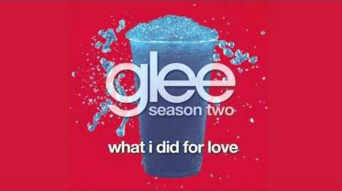 What I Did For Love - Glee HD