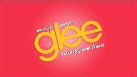 You're My Best Friend Glee HD FULL STUDIO