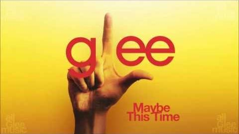 Maybe This Time Glee HD FULL STUDIO