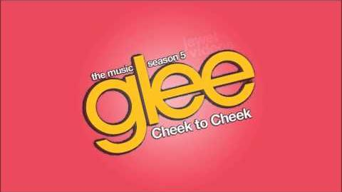 Cheek to Cheek - Glee Cast HD FULL STUDIO