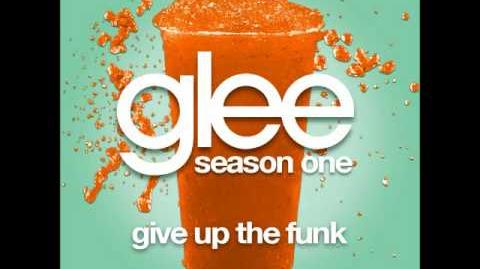 Glee - Give Up The Funk (DOWNLOAD MP3 LYRICS)