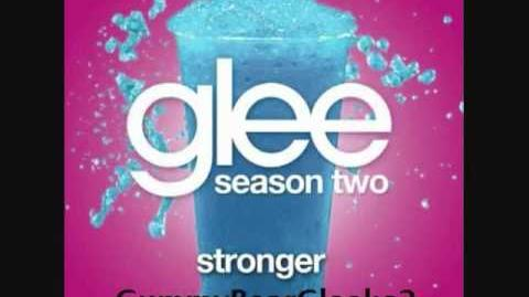 Glee - Stronger (HQ FULL STUDIO) w LYRICS
