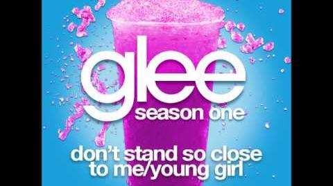 Glee - Don't Stand So Close To Me Young Girl (DOWNLOAD MP3 LYRICS)