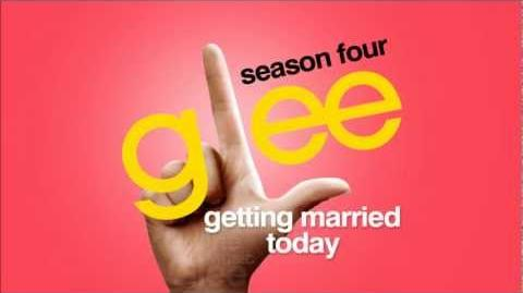 Getting Married Today - Glee