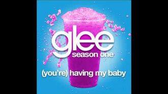 Glee - (You're) Havng My Baby (DOWNLOAD MP3+LYRICS)