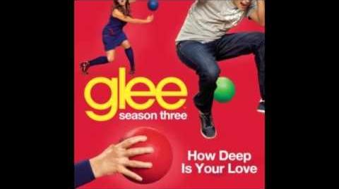 Glee Cast - How Deep is Your Love (lyrics in description)