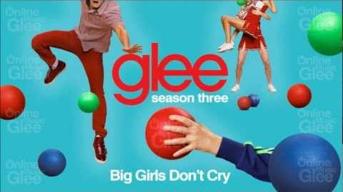 Big Girls Don't Cry - Glee HD Full Studio