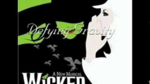 Wicked - Defying Gravity Soundtrack Version
