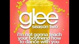Glee - I'm Not Gonna Teach Your Boyfriend How To Dance With You (DOWNLOAD MP3 + LYRICS)