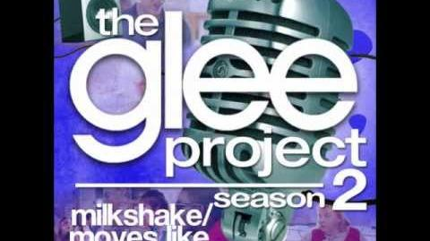 The Glee Project Moves Like Jagger Milkshake