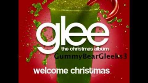 Glee Cast - Welcome Christmas HQ Lyrics