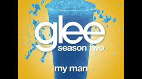 My Man - Glee Cast (With Lyrics)