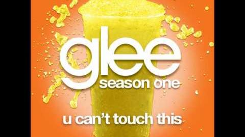 Glee - U Can't Touch This