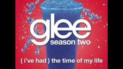Glee - I've Had The Time Of My Life (LYRICS)