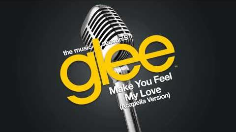 Glee - Make You Feel My Love - Acapella Version
