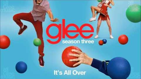 It's All Over Glee HD FULL STUDIO