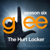 Glee: The Music, The Hurt Locker