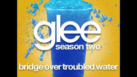 Glee - Bridge Over Troubled Water (LYRICS)